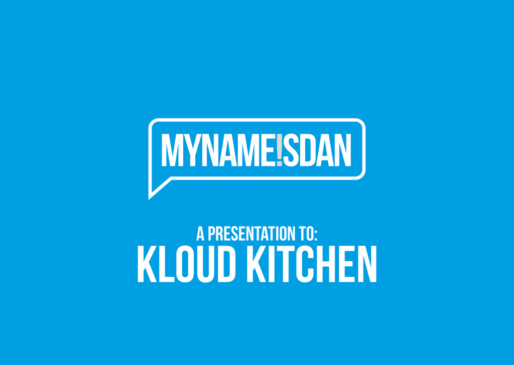 My Name is Dan Logo Presentation for Cloud Kitchen