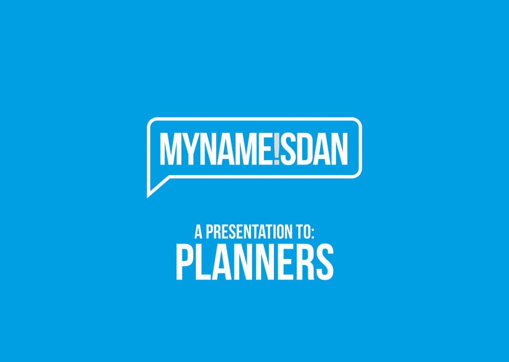 My Name is Dan Logo Presentation for Planners