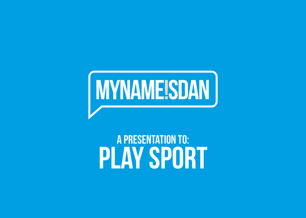 My Name is Dan Logo Presentation for PlaySport
